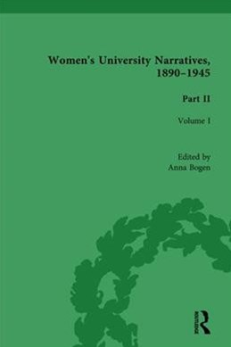 Women's University Narratives, 1890-1945