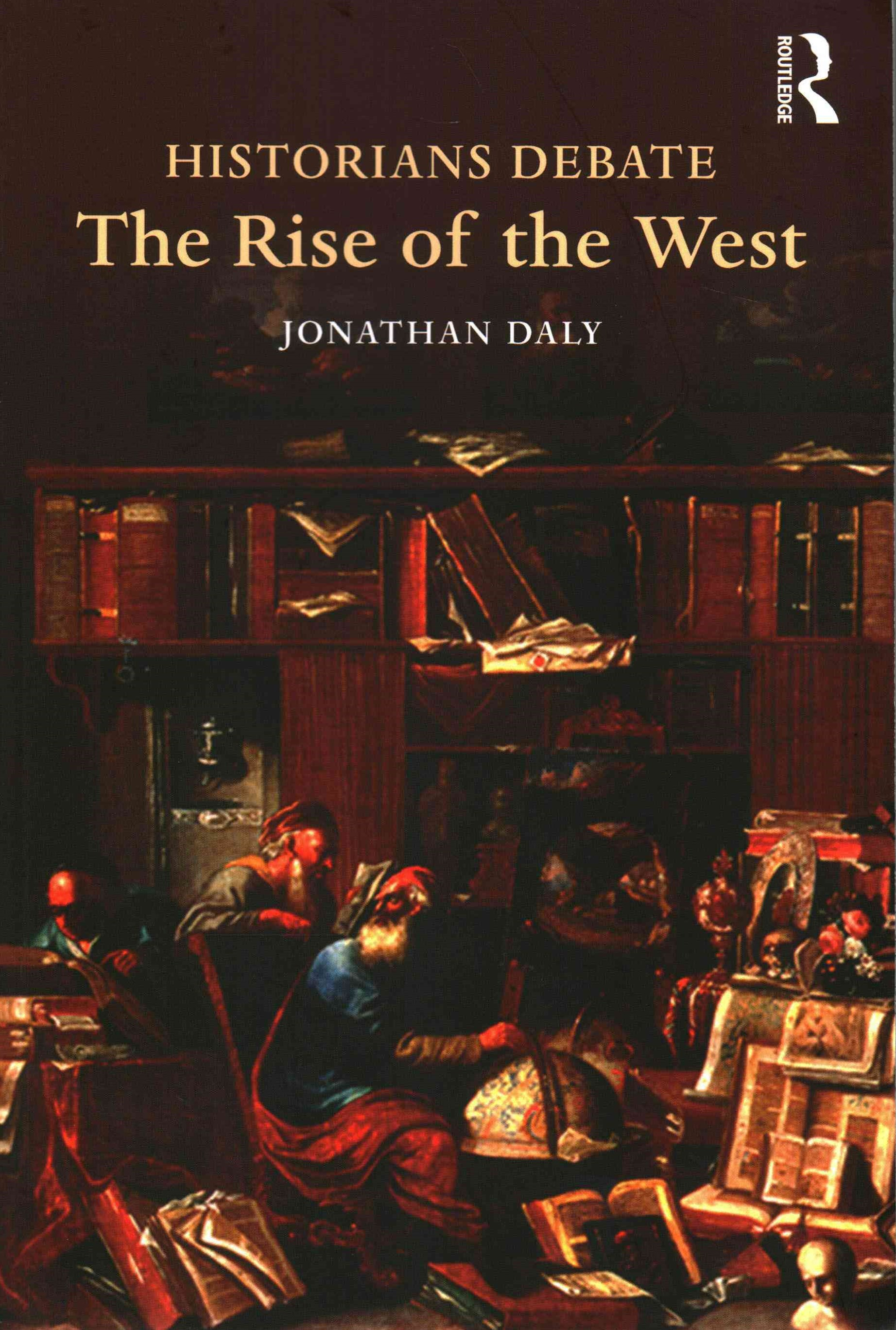 Historians Debate the Rise of the West