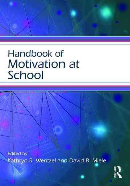 Handbook of Motivation at School