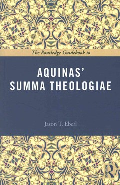 The Routledge Guidebook to Aquinas