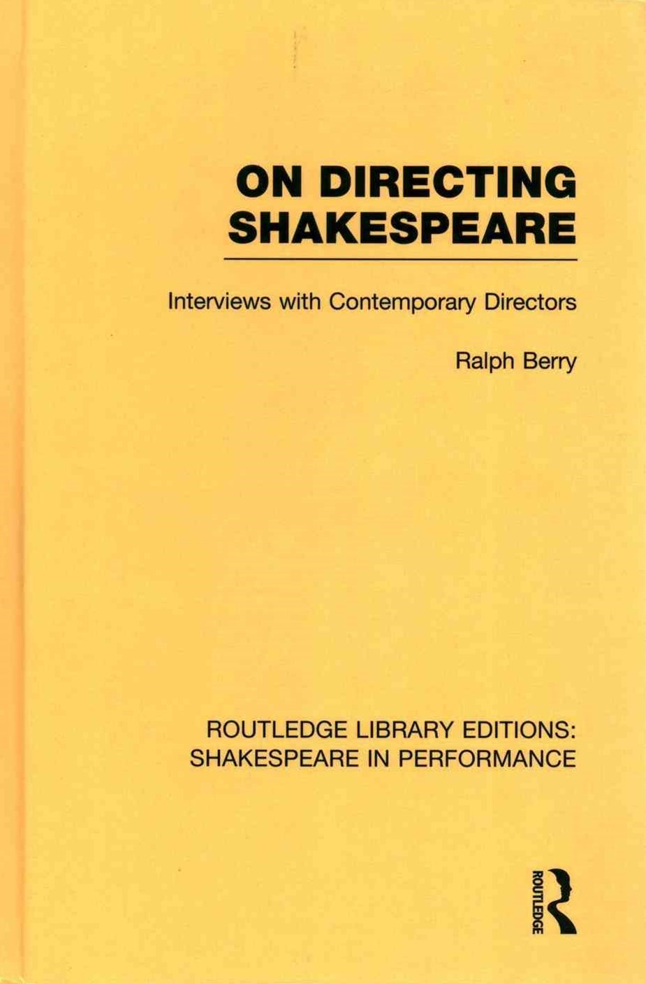 Routledge Library Editions: Shakespeare in Performance