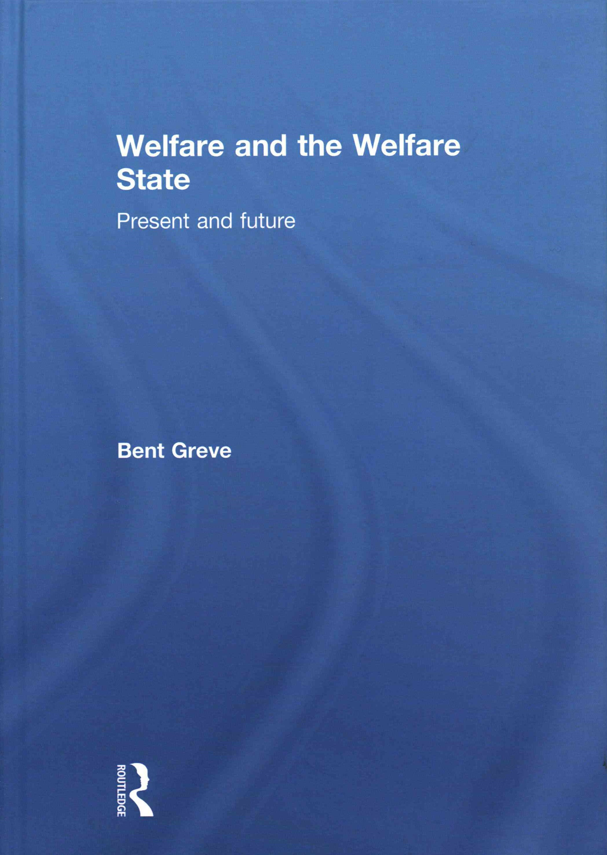 Welfare and the Welfare State