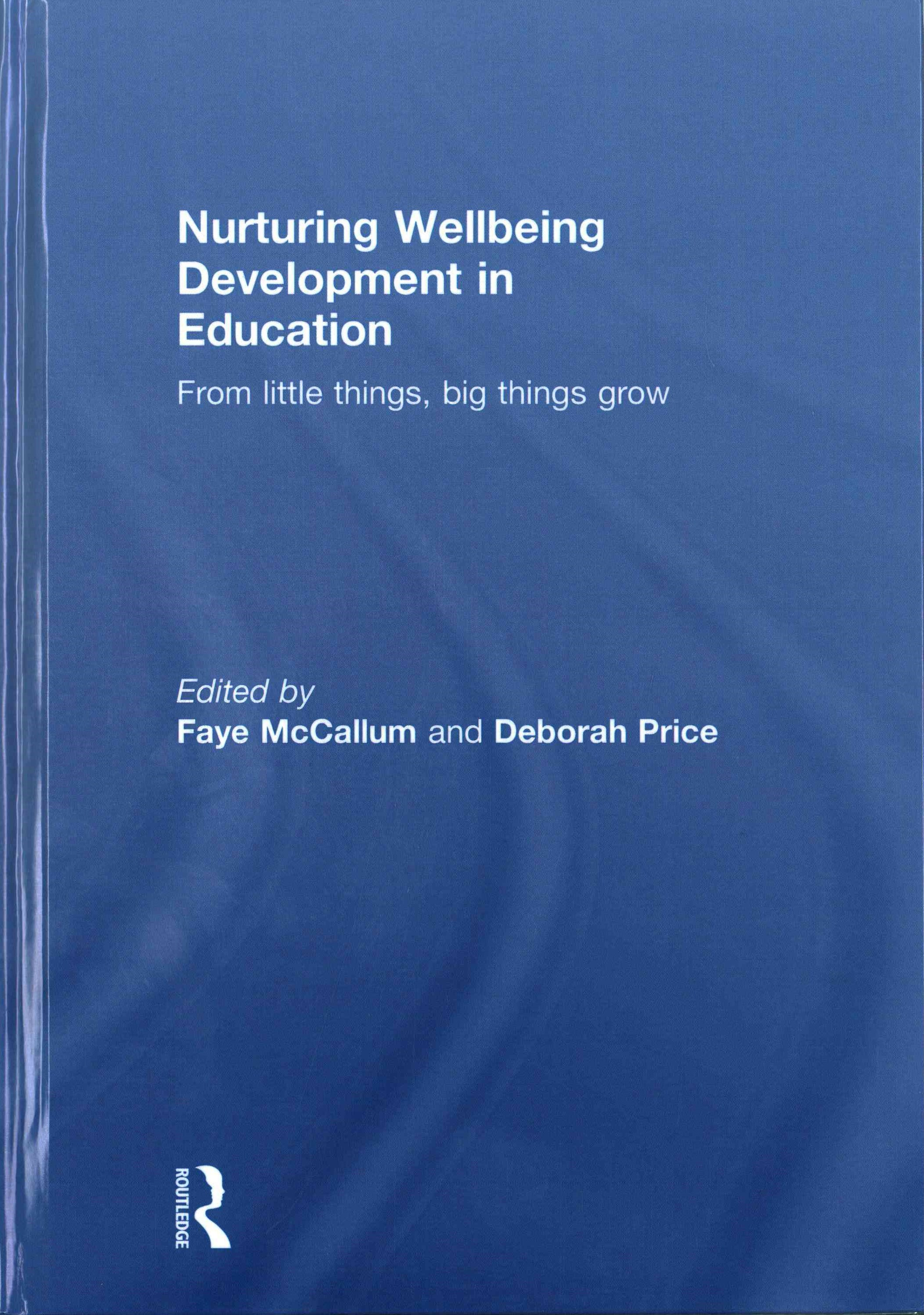 Nurturing Wellbeing Development in Education