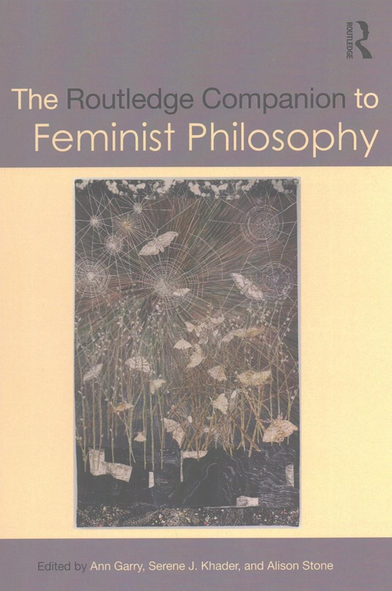 Routledge Companion to Feminist Philosophy