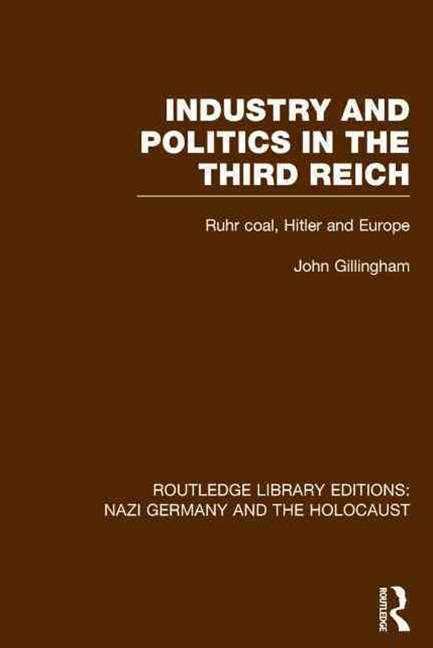 Industry and Politics in the Third Reich