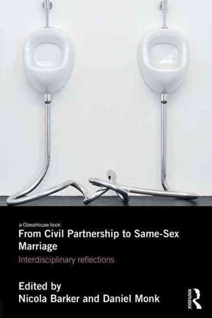 From Civil Partnerships to Same-Sex Marriage