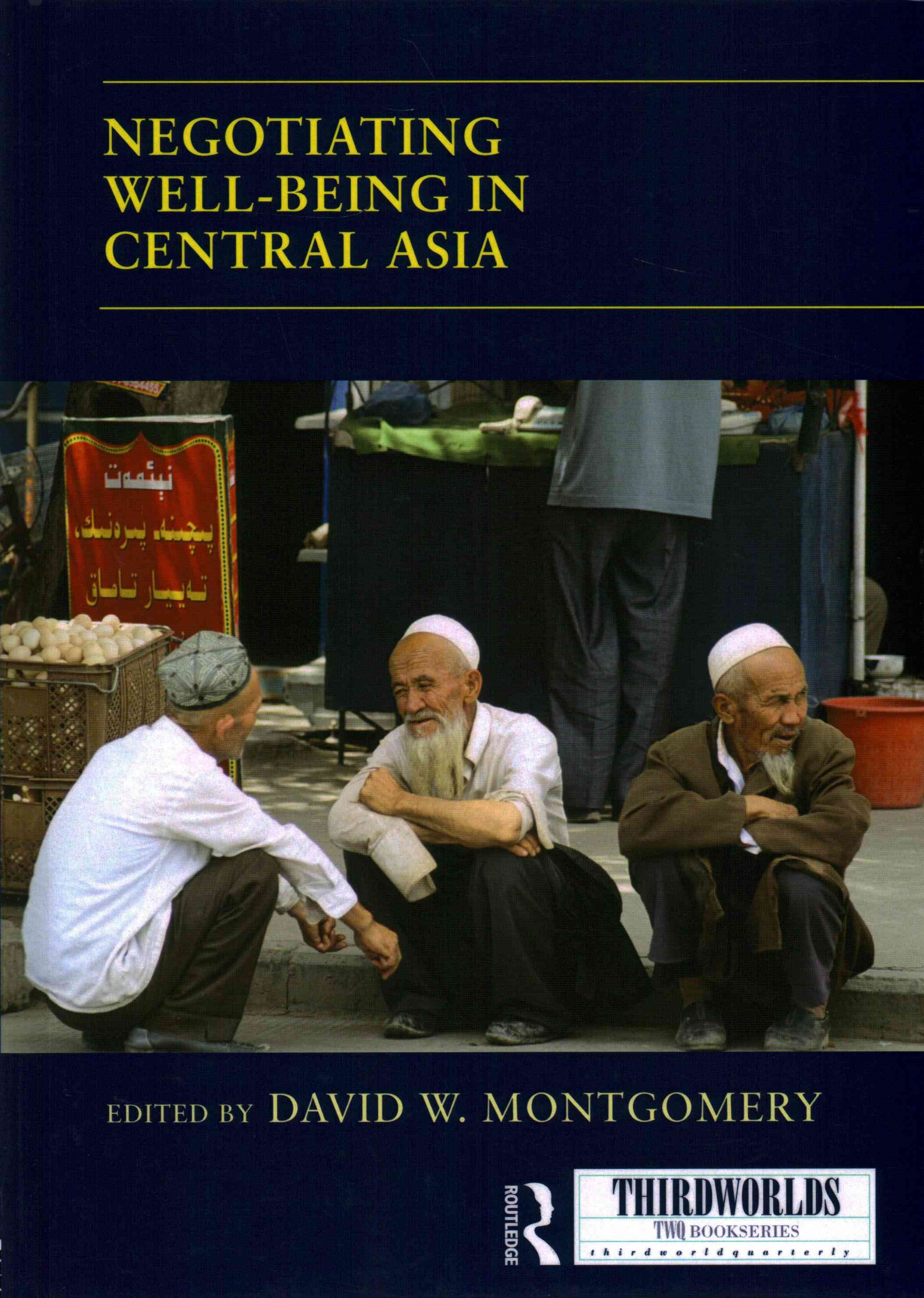 Negotiating Well-being in Central Asia