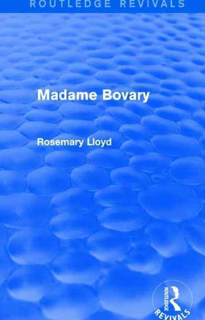 Madame Bovary (Routledge Revivals)