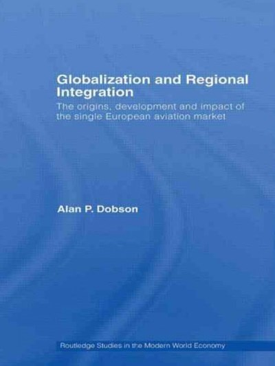 Globalization and Regional Integration