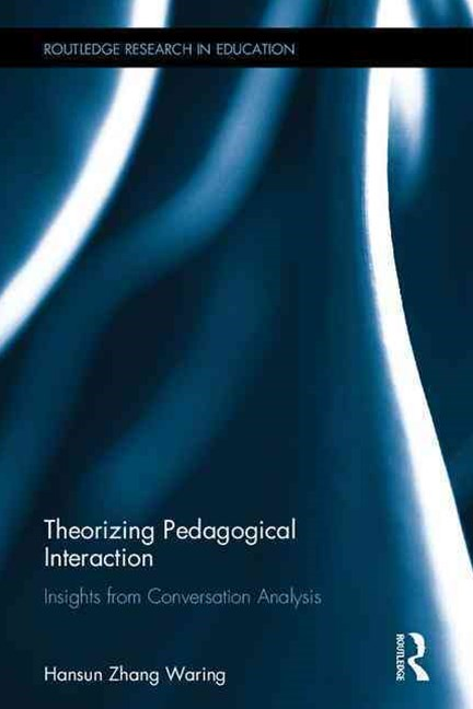 Theorizing Pedagogical Interaction