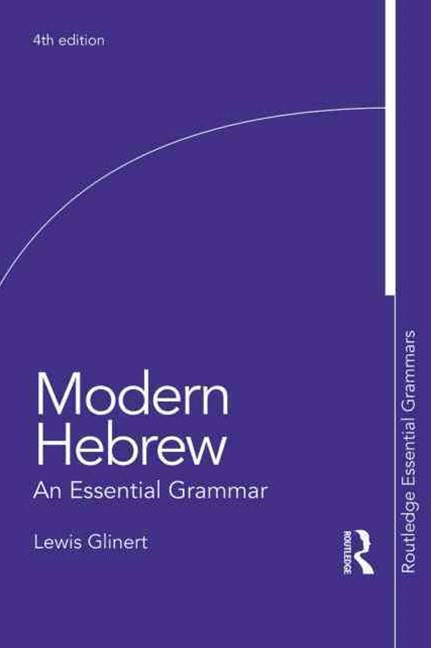 Modern Hebrew: An Essential Grammar