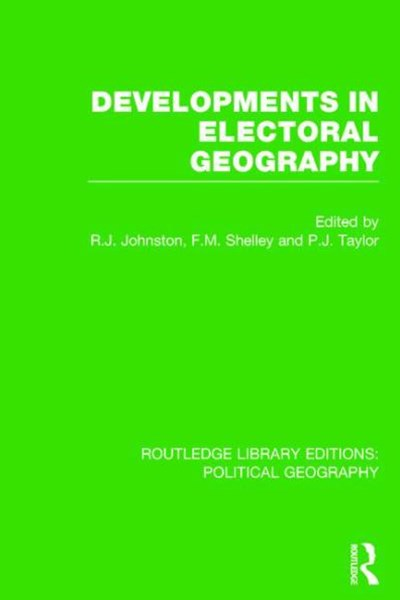 Developments in Electoral Geography