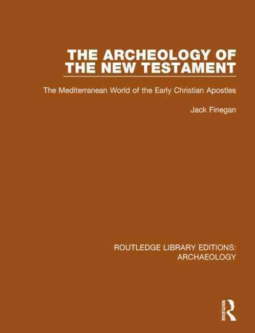 Archeology of the New Testament