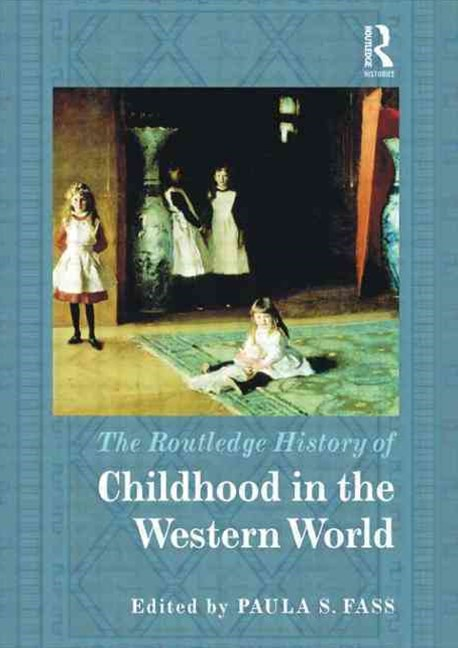 Routledge History of Childhood in the Western World