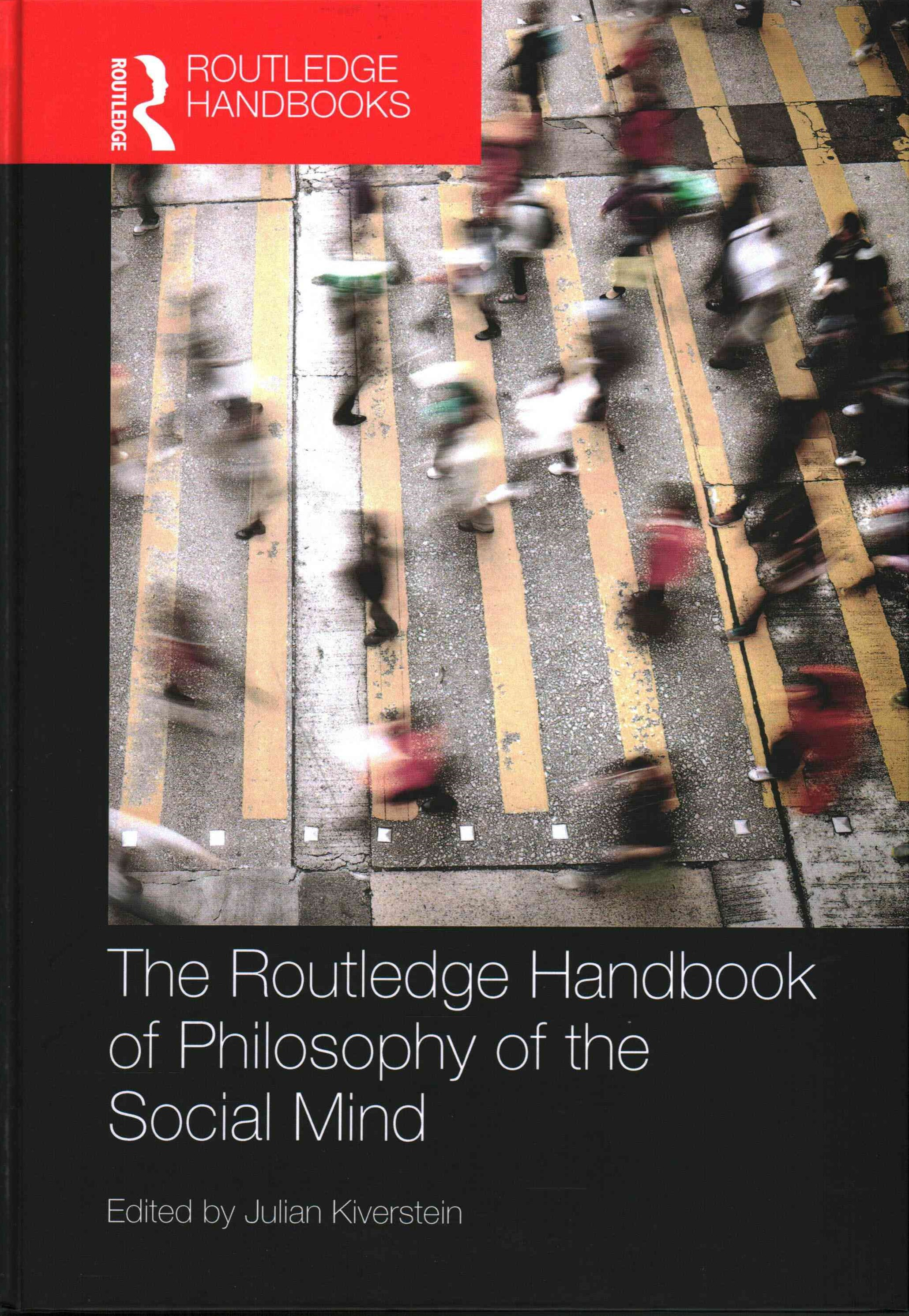 Routledge Handbook of Philosophy of the Social Mind