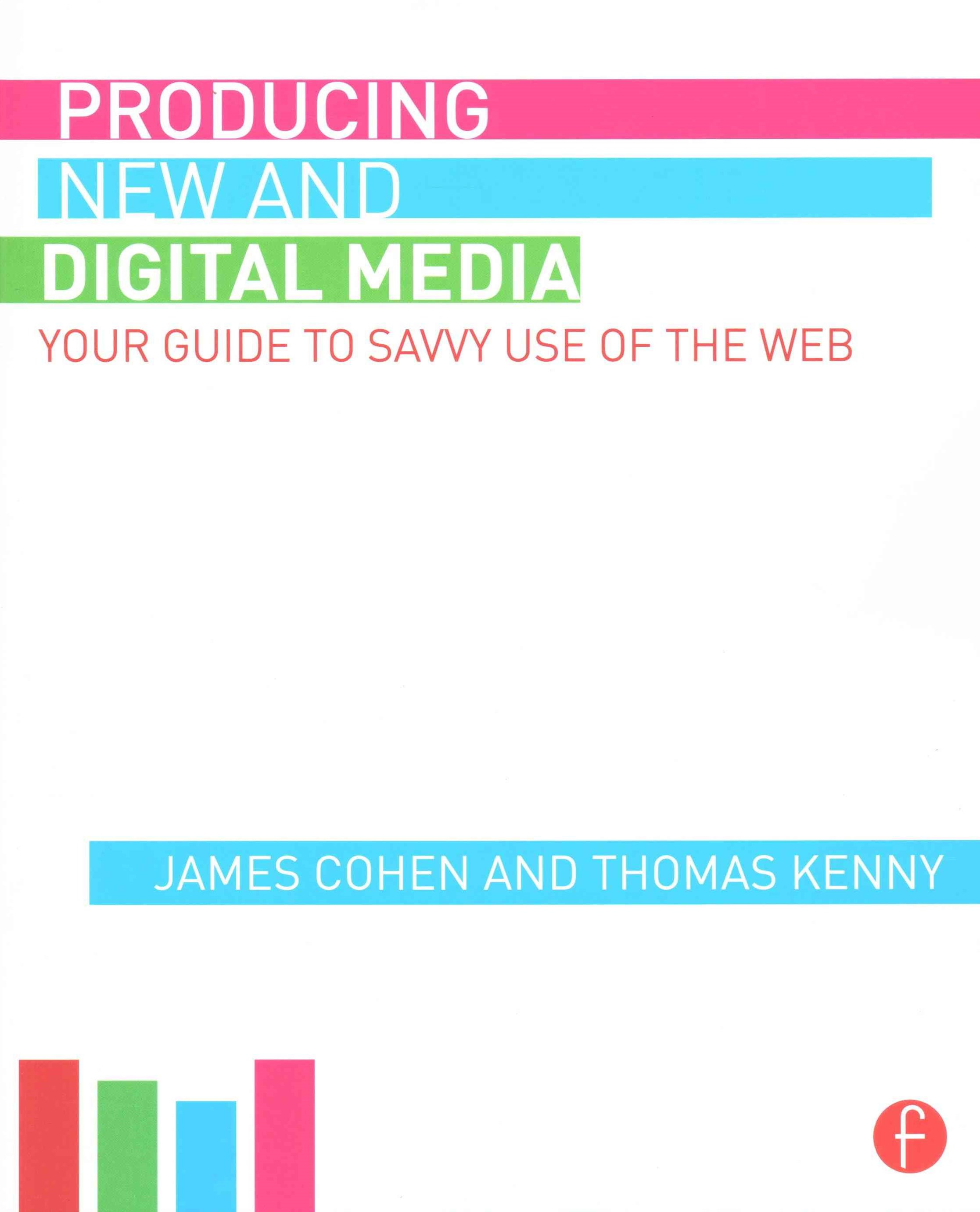 Producing New and Digital Media