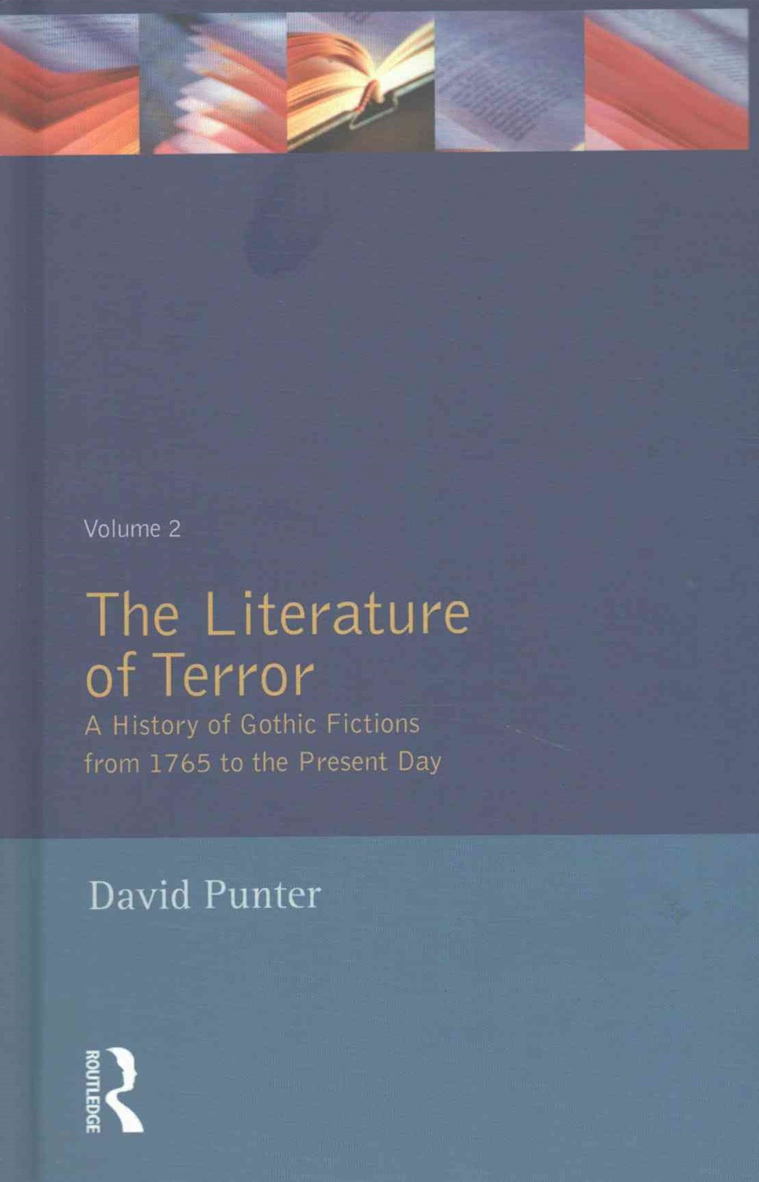 The Literature of Terror: Volume 2