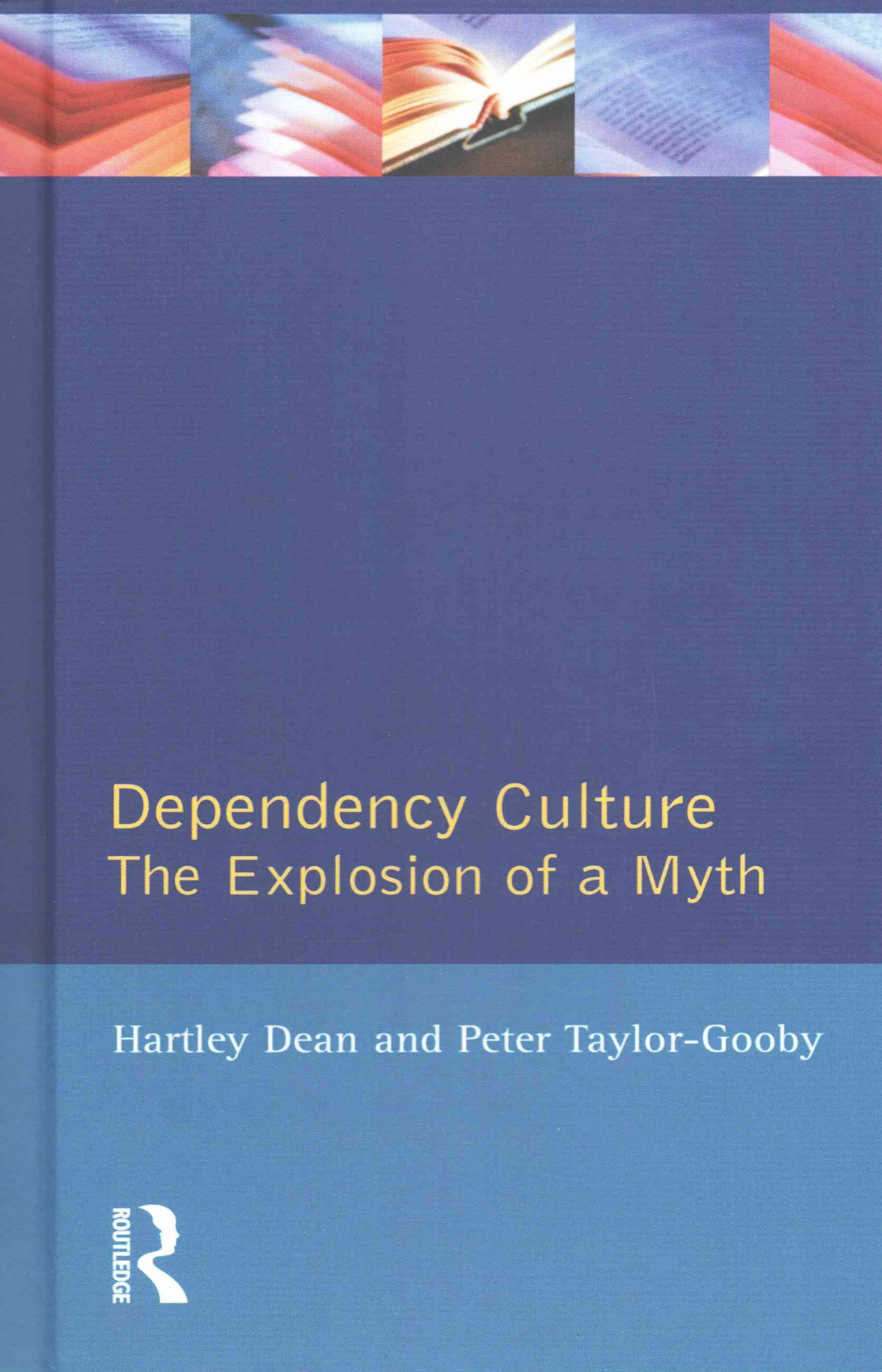 Dependency Culture