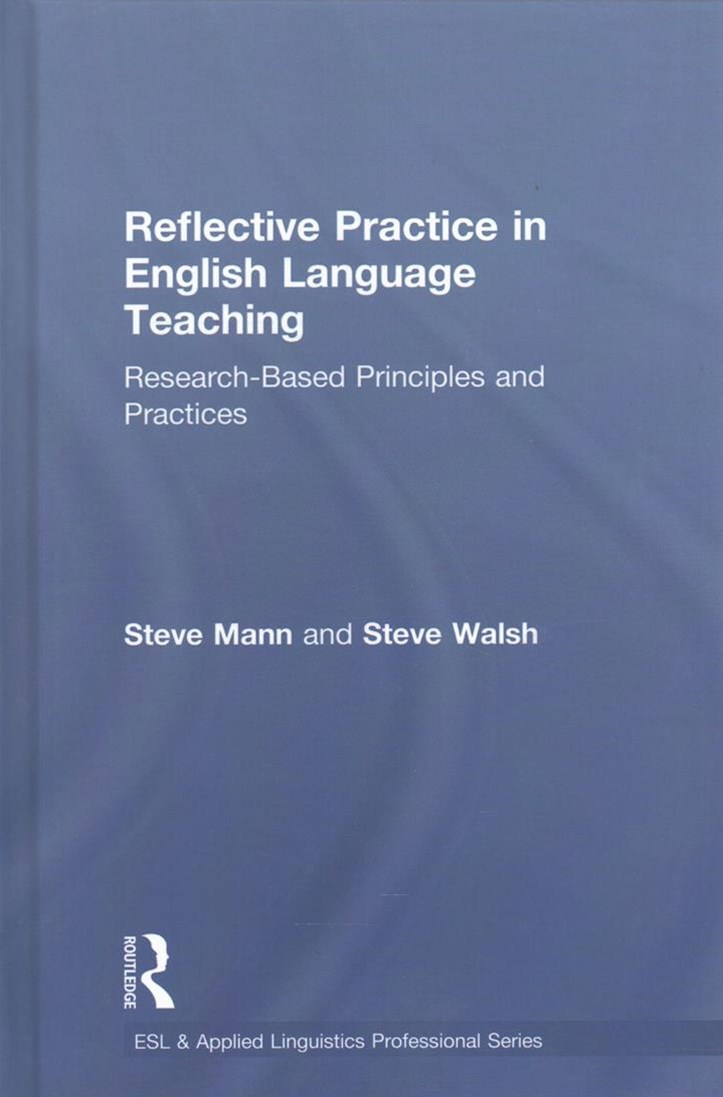 Reflective Practice in English Language Teaching