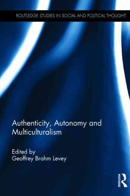 Autonomy, Authenticity and Culture