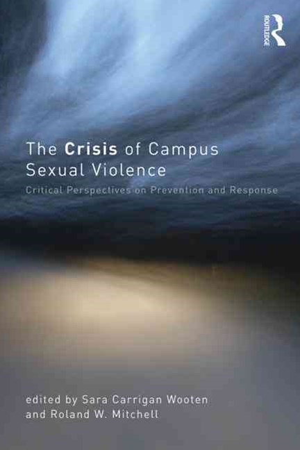 The Crisis of Campus Sexual Violence