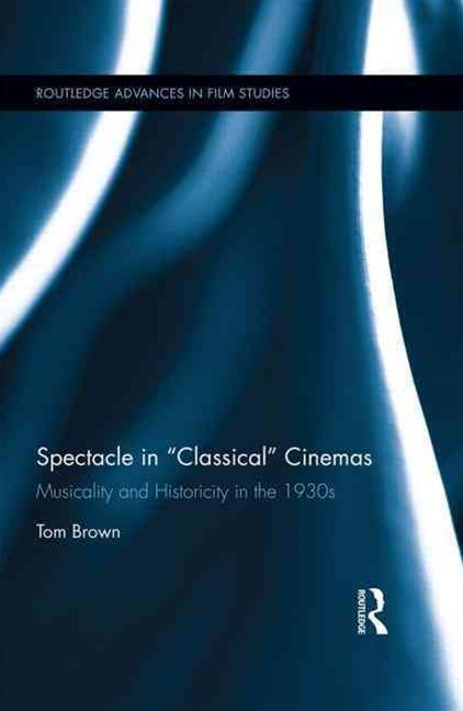 Spectacle in &quote;Classical&quote; Cinemas
