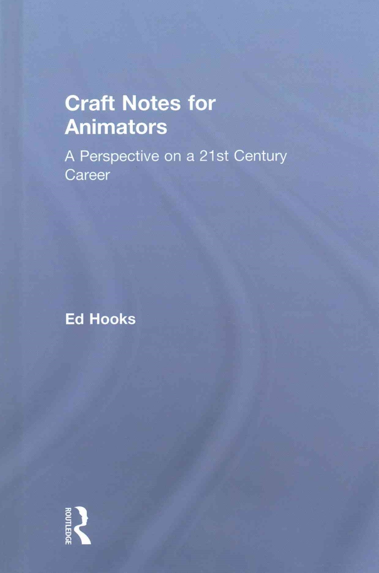 Craft Notes for Animators