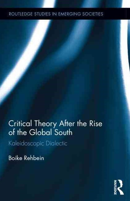 Critical Theory After the Rise of the Global South