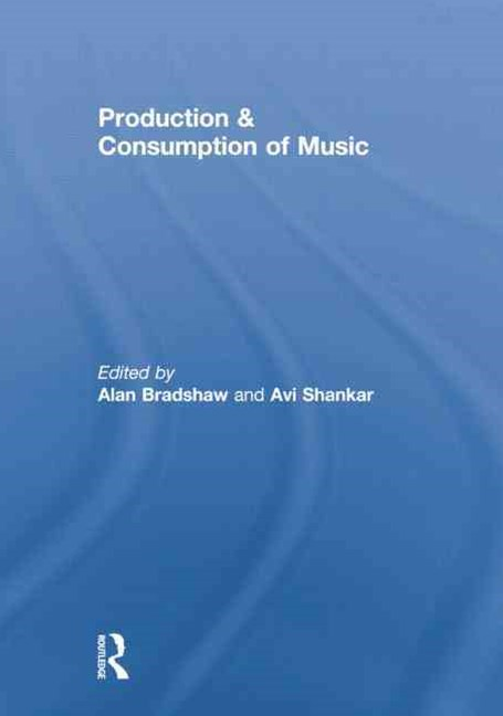 Production and Consumption of Music