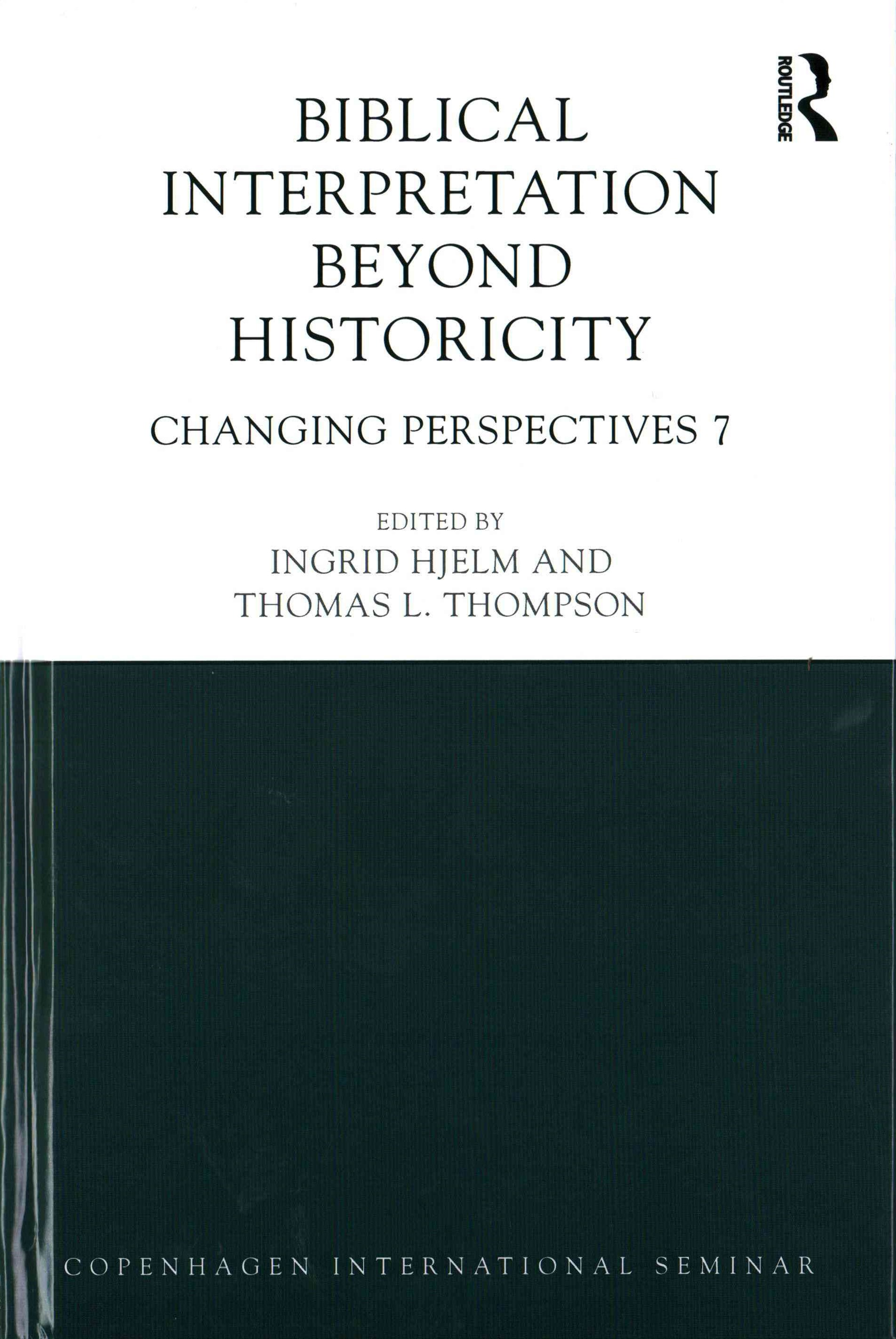 Biblical Interpretation Beyond Historicity: Changing Perspectives