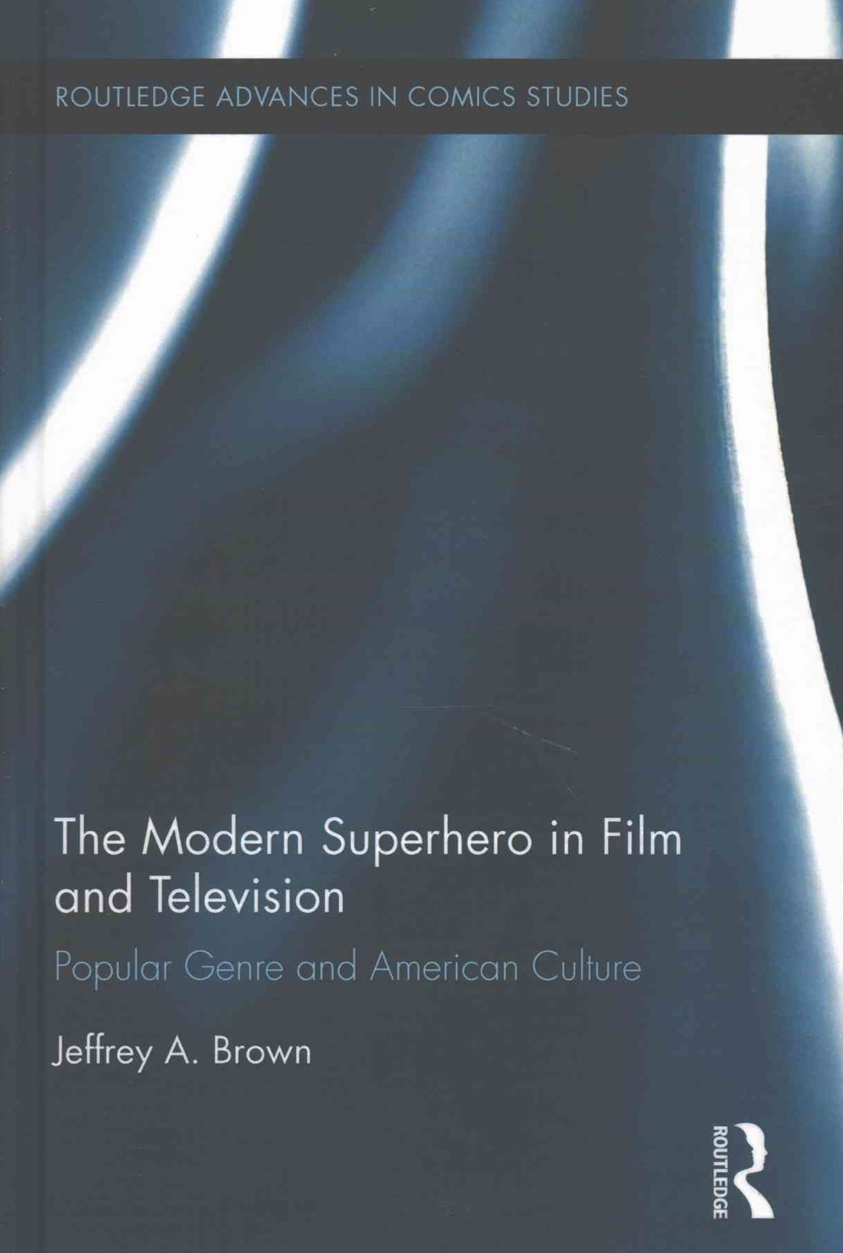 Modern Superhero in Film and Television