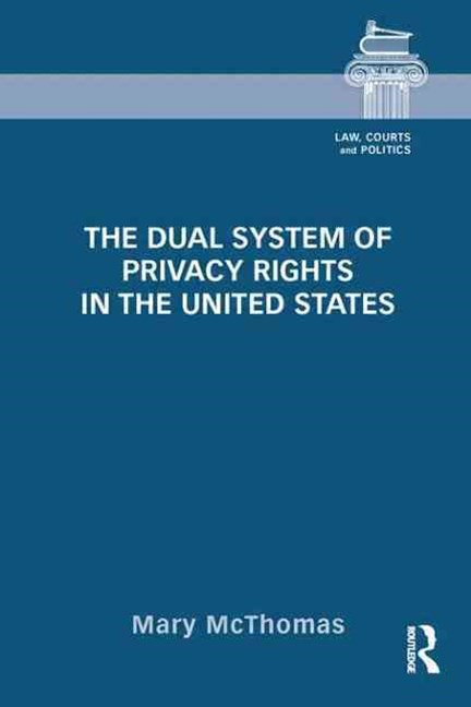 Dual System of Privacy Rights in the United States
