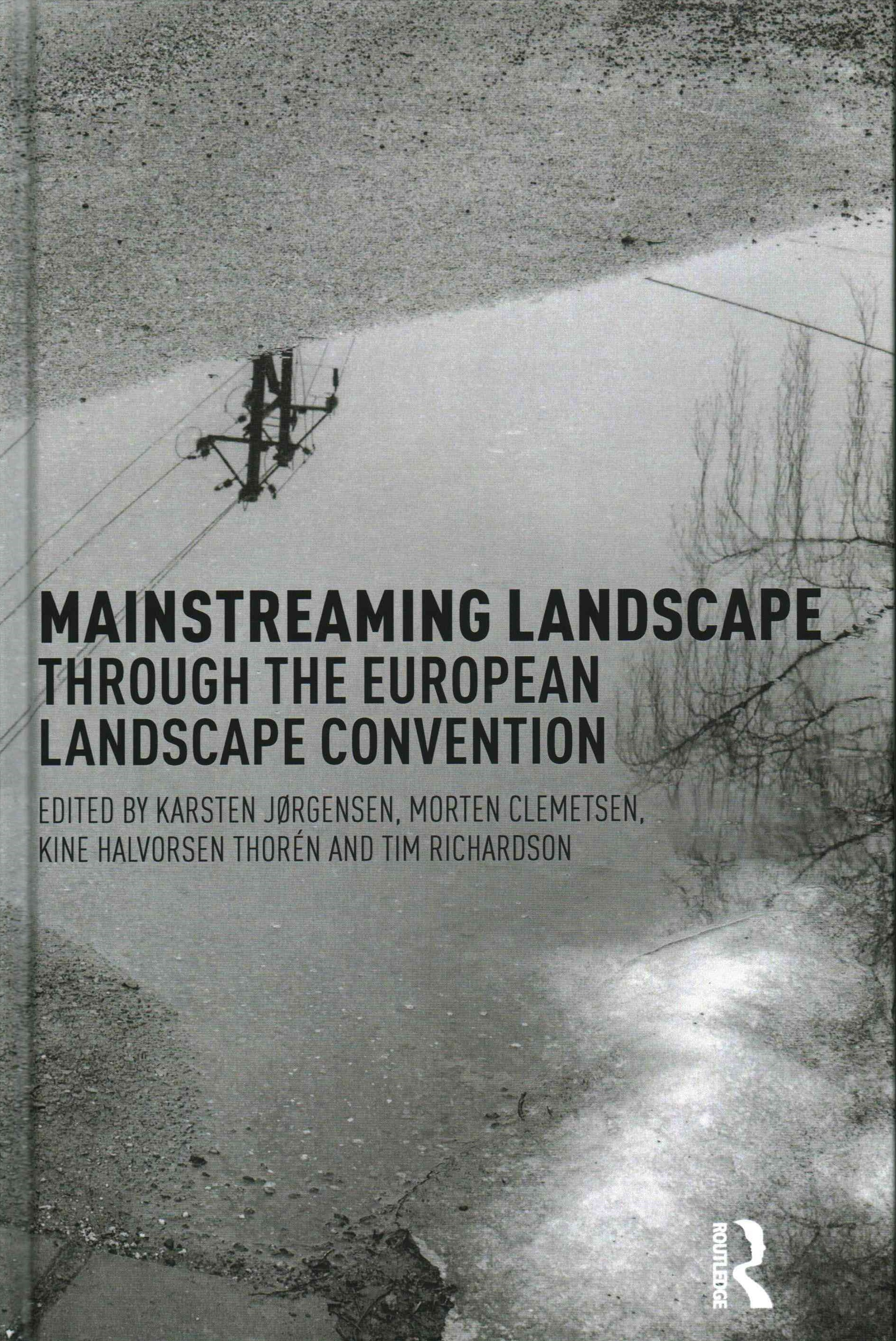 Mainstreaming Landscape Through the European Landscape Convention