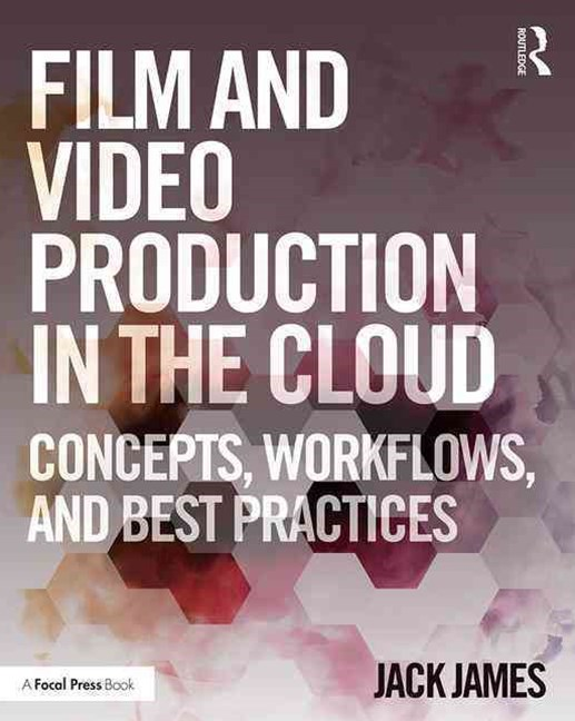 Film and Video Production in the Cloud