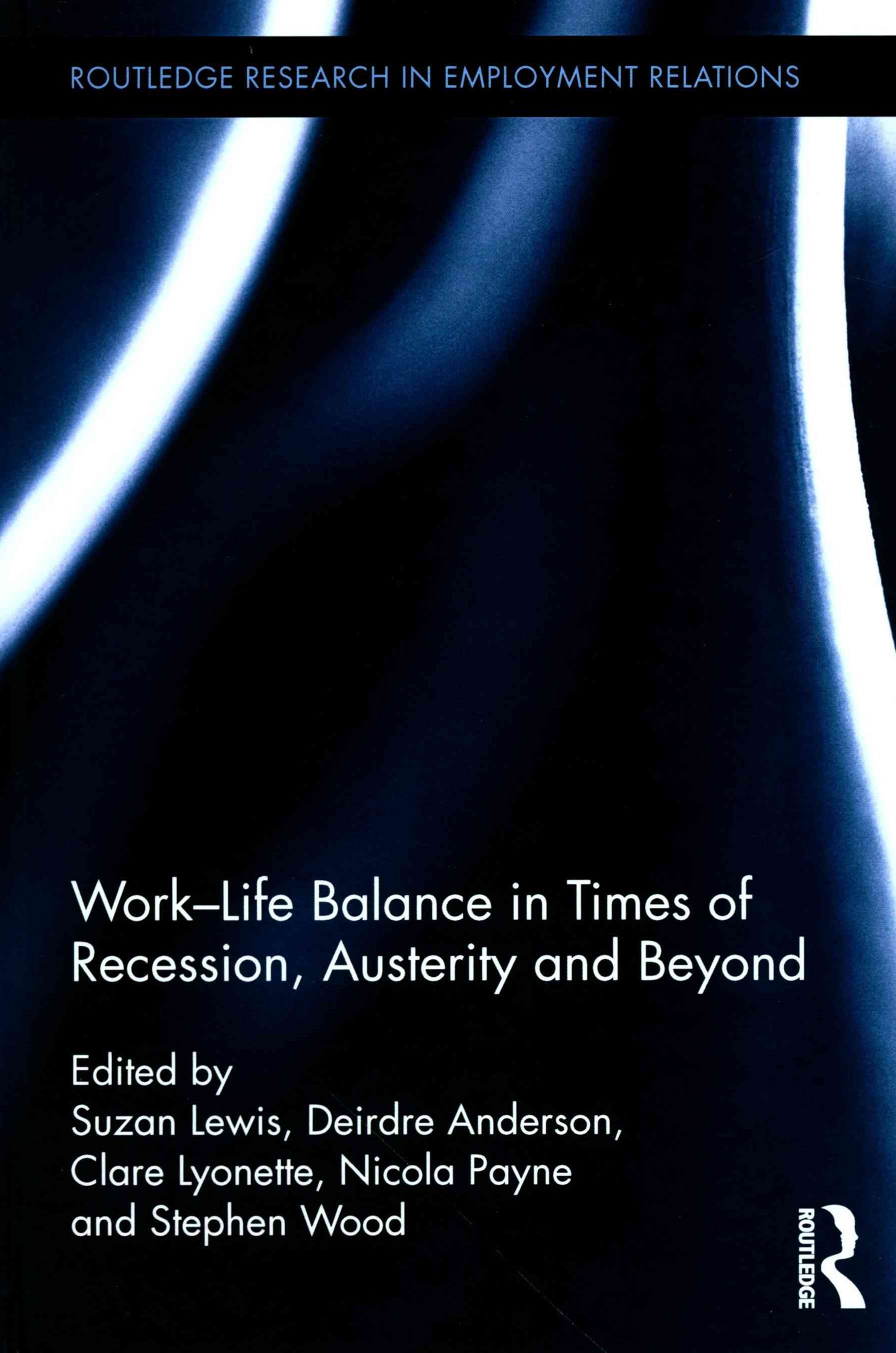 Work-Life Balance in Times of Austerity and Beyond