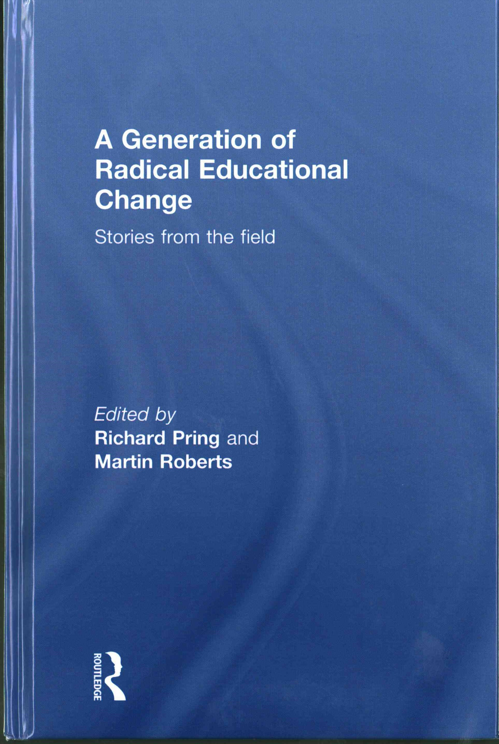 Generation of Radical Educational Change