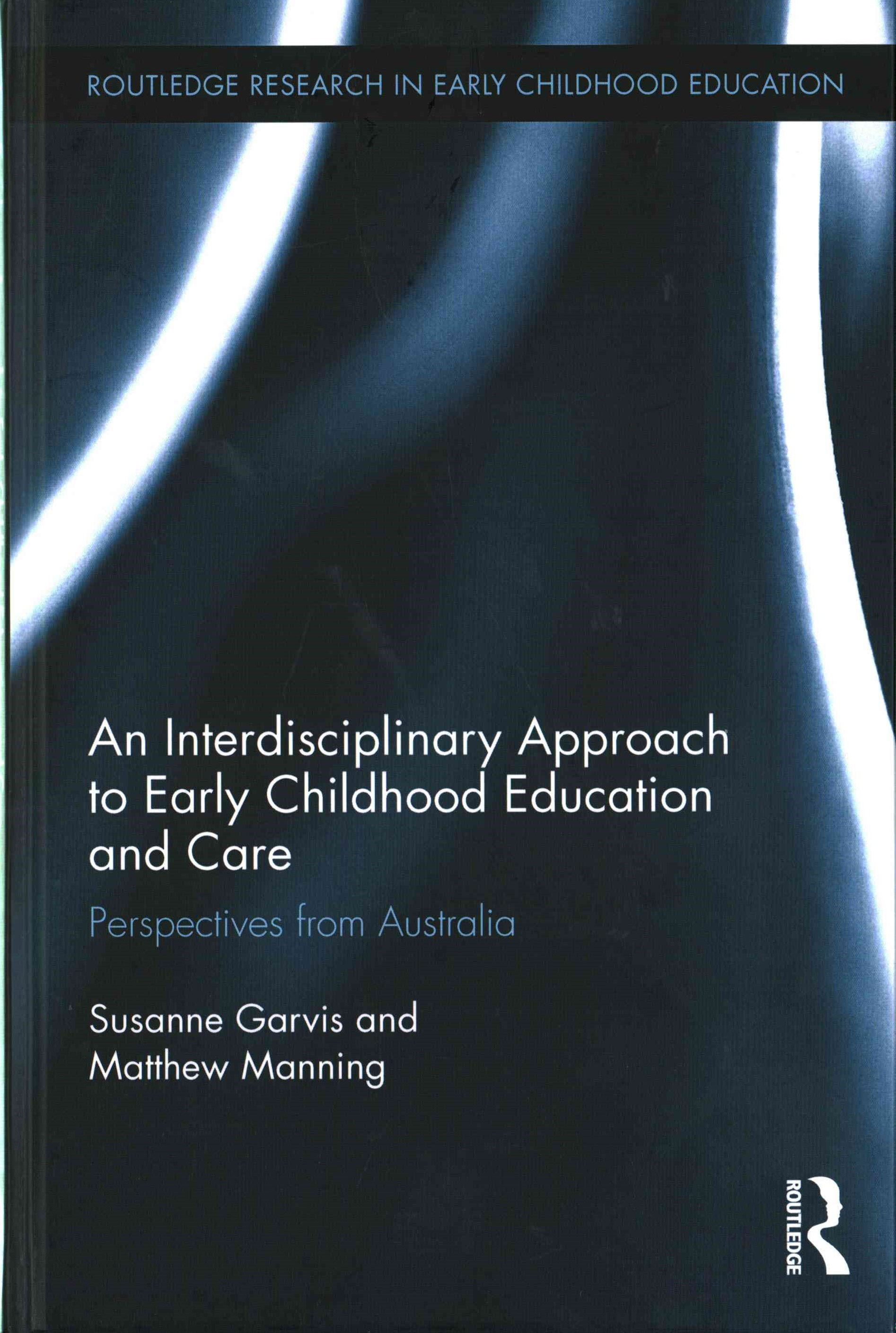 Interdisciplinary Approach to Early Childhood Education and Care