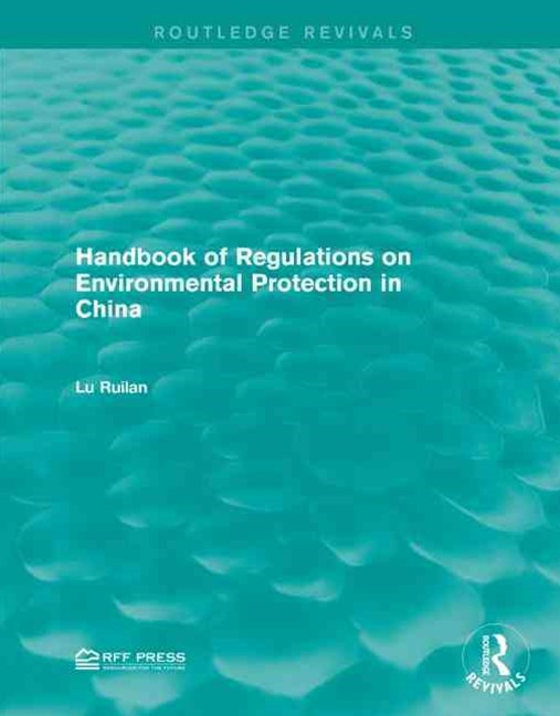 Handbook of Regulations on Environmental Protection in China