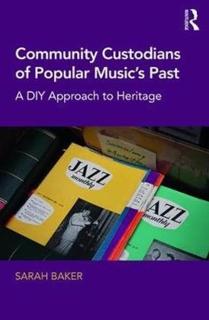 Popular Music Preservation in Community Archives, Museums, and Halls of Fame