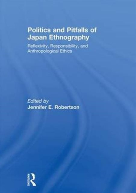 Politics and Pitfalls of Japan Ethnography