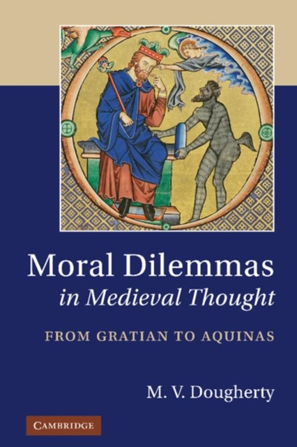 (ebook) Moral Dilemmas in Medieval Thought