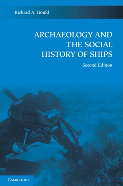 (ebook) Archaeology and the Social History of Ships