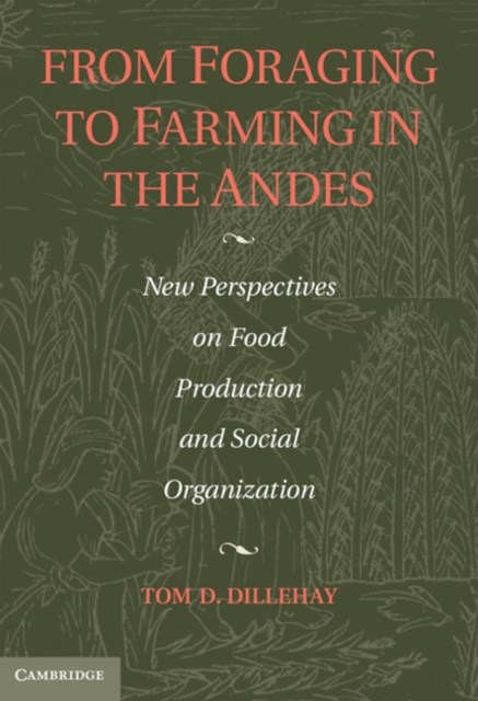 (ebook) From Foraging to Farming in the Andes