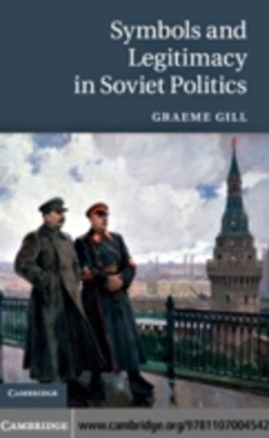 (ebook) Symbols and Legitimacy in Soviet Politics