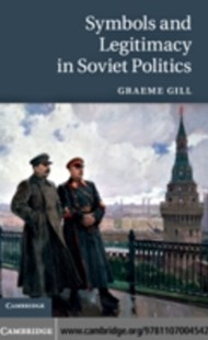 (ebook) Symbols and Legitimacy in Soviet Politics - History European
