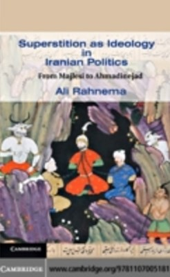 (ebook) Superstition as Ideology in Iranian Politics
