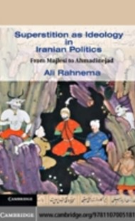 (ebook) Superstition as Ideology in Iranian Politics - History Middle Eastern