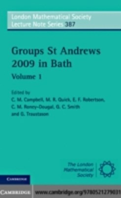 Groups St Andrews 2009 in Bath: Volume 1