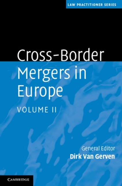 Cross-Border Mergers in Europe: Volume 2
