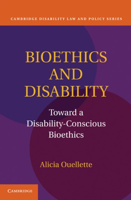 Bioethics and Disability